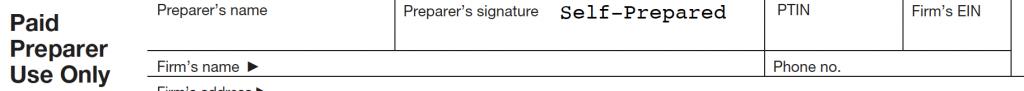 Paid Preparer signature box signed Self-Prepared